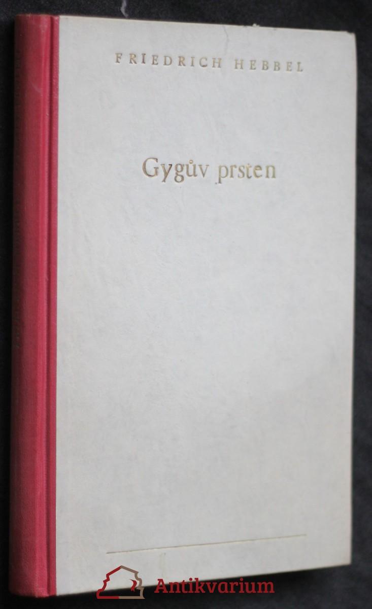 Gygův prsten : tragedie o pěti aktech