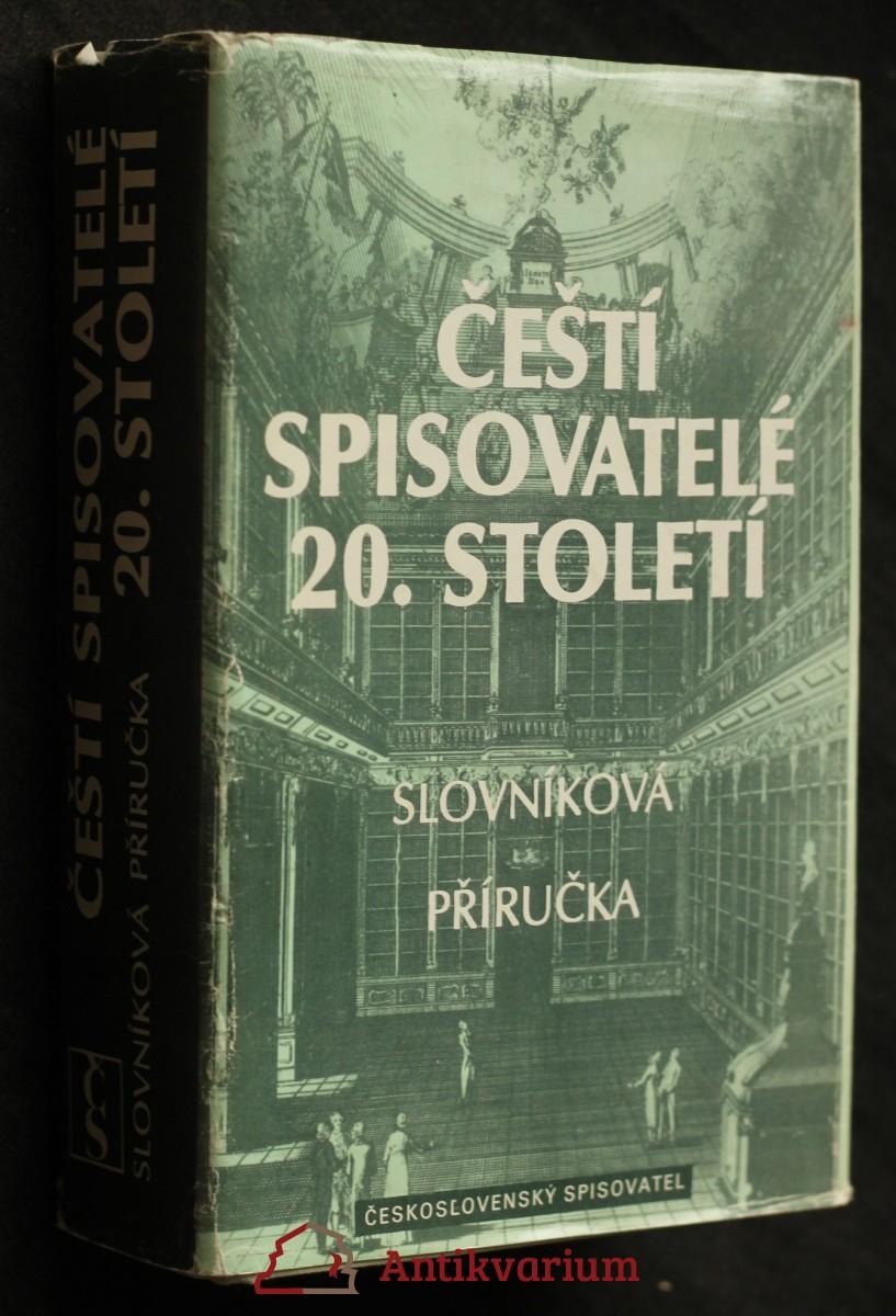 Čeští spisovatelé 20. století, slovníkový příručka