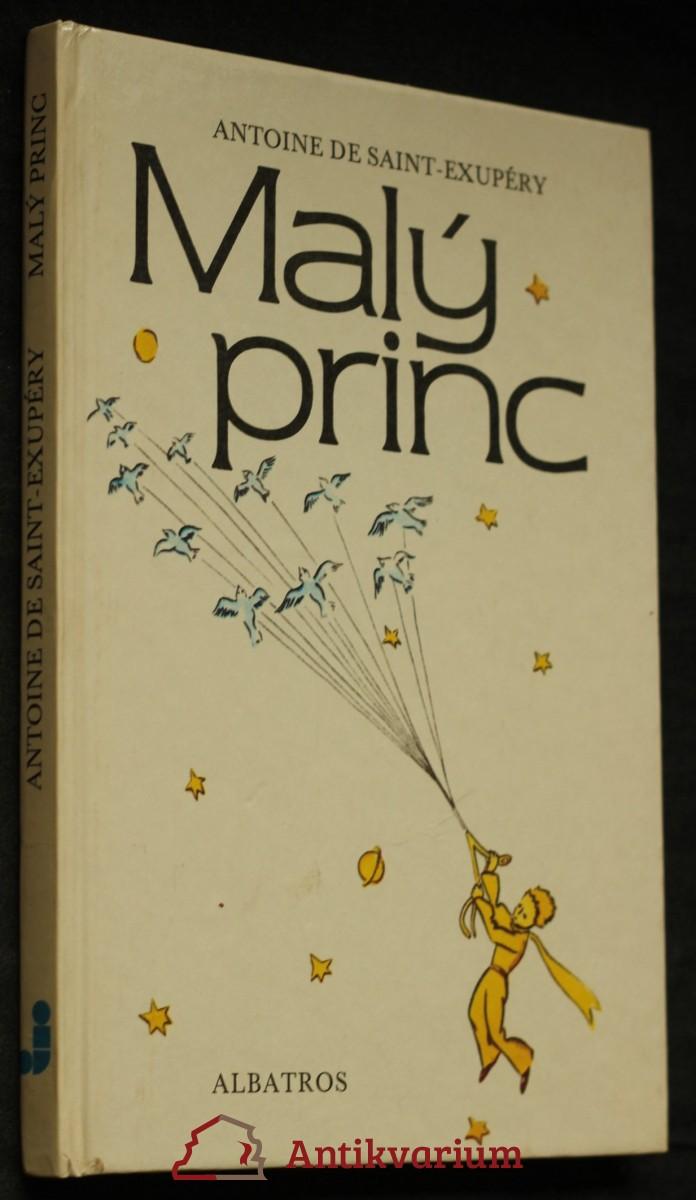 Malý princ : Četba pro žáky zákl. škol : Pro čtenáře od 7 let