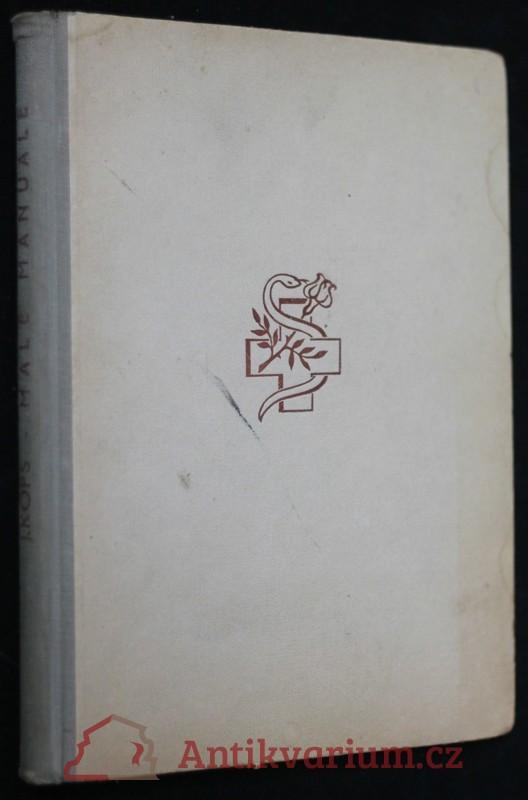 antikvární kniha Malé manuale pro chemicko-technickou, pharmaceutickou a drogistickou praxi, 1946