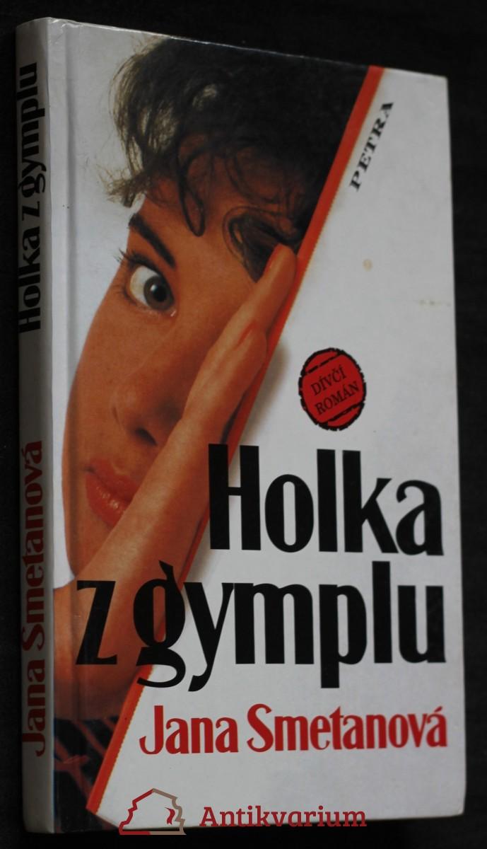 Holka z gymplu : dívčí román