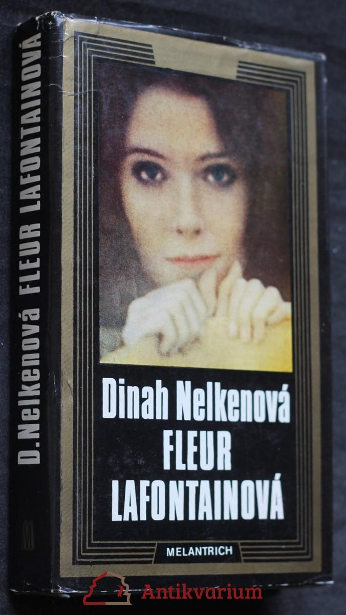 Fleur Lafontainová : ustrašený hrdinský život jisté Fleur Lafontainové