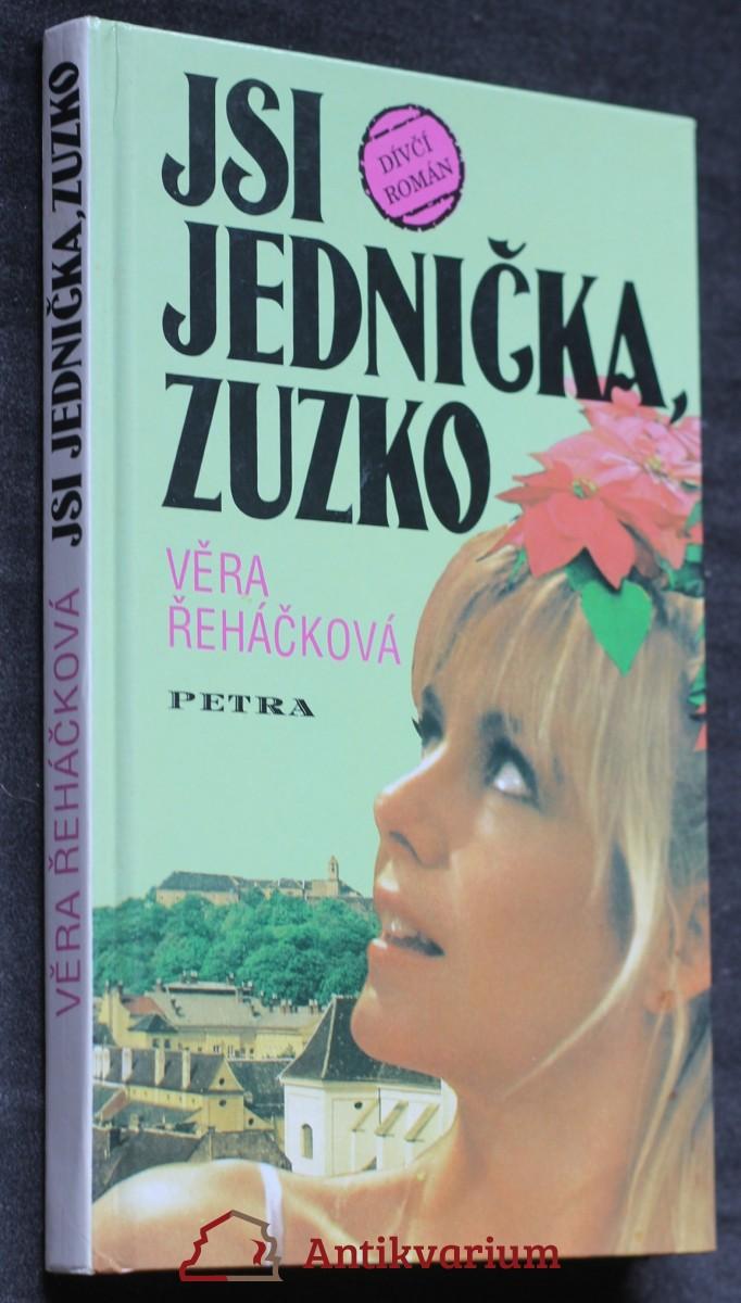 Jsi jednička, Zuzko : dívčí román