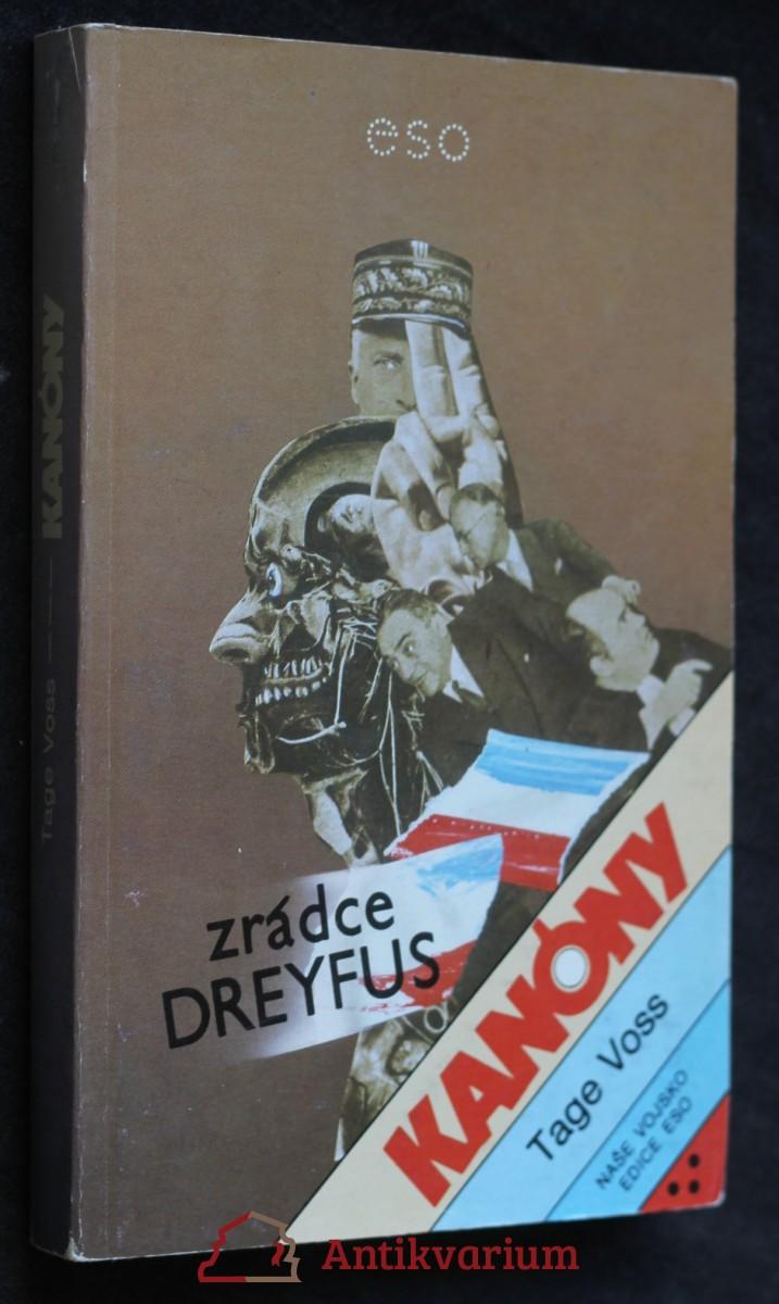 Kanóny : zrádce Dreyfus : žurnalistický román