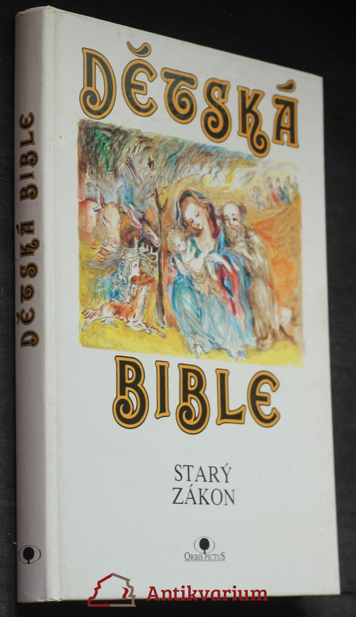 Dětská bible. Starý zákon