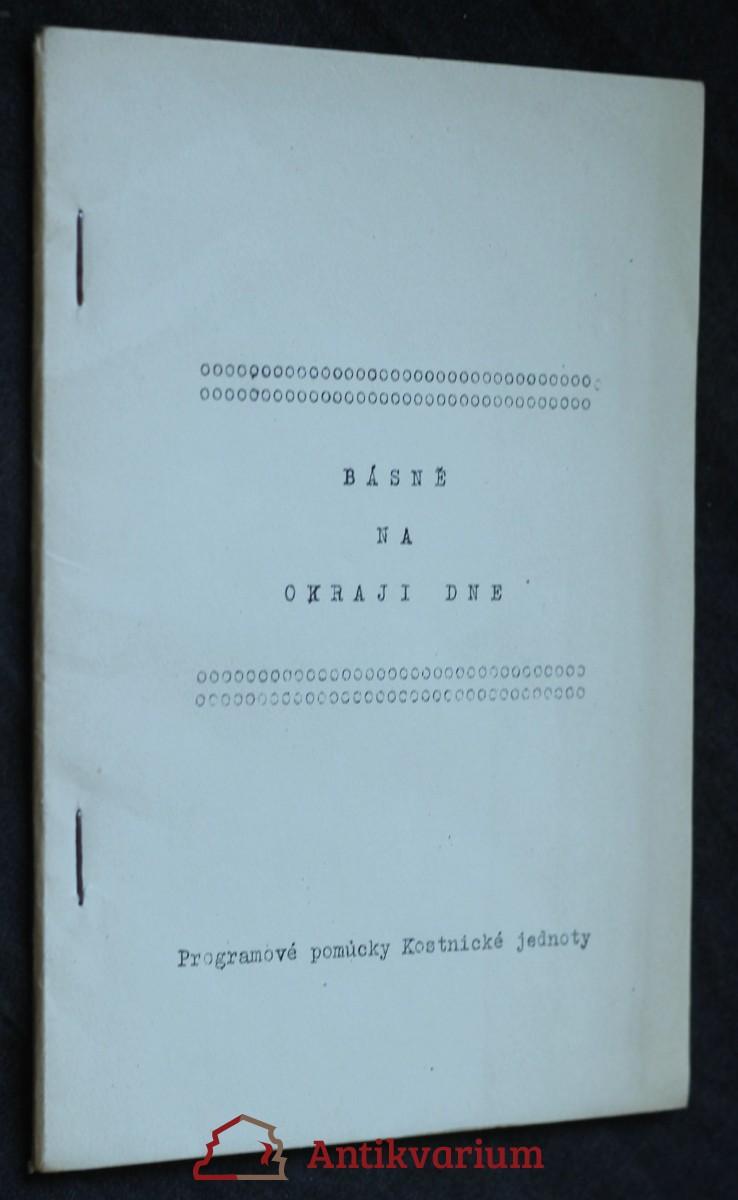 antikvární kniha Básně na okraji dne , neuveden