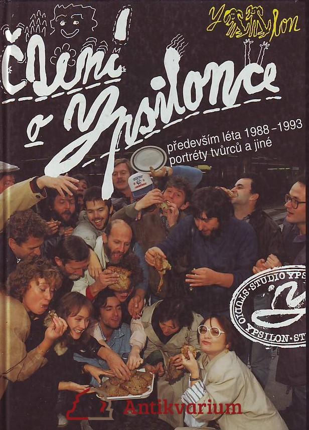 Čtení o Ypsilonce. Především léta 1988 - 1993, portréty tvůrců a jiné.