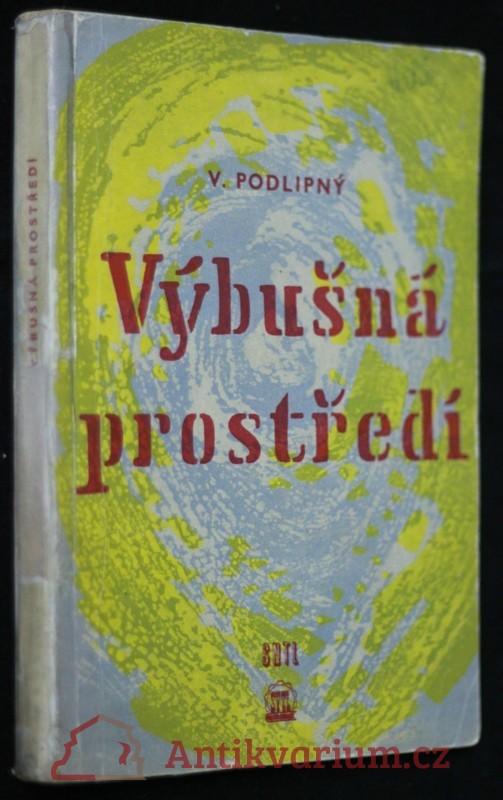 antikvární kniha Výbušná prostředí, 1961