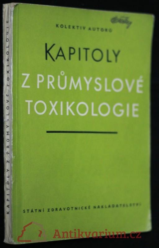 antikvární kniha Kapitoly z průmyslové toxikologie, 1960
