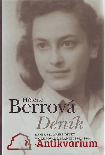 Deník. Deník židovské dívky v okupované Francii 1942-1944.