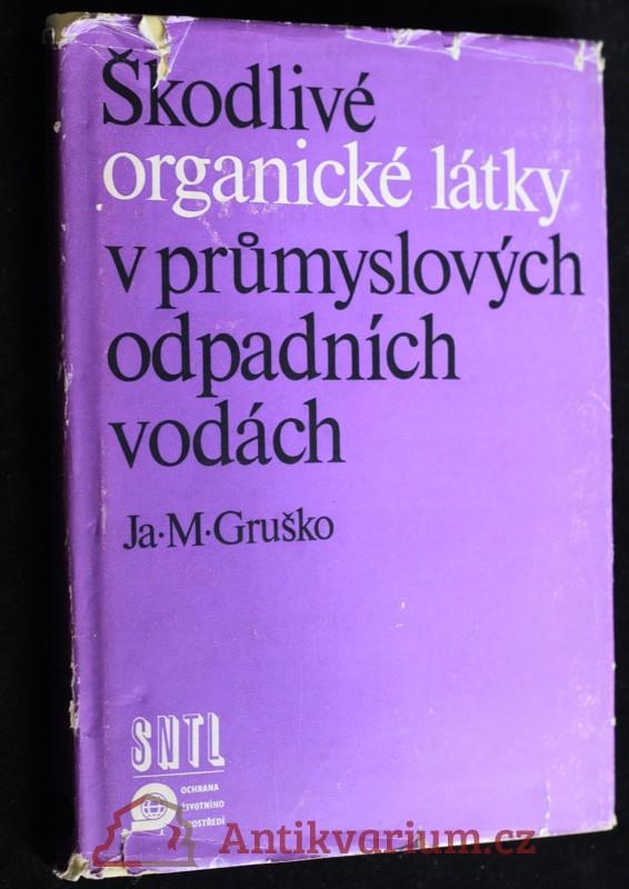 antikvární kniha Škodlivé organické látky v průmyslových odpadních vodách, 1983