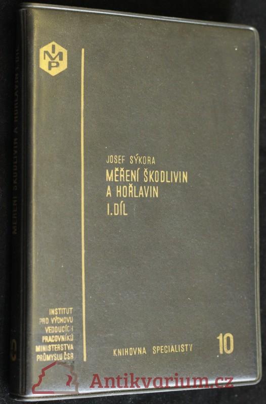antikvární kniha Měření škodlivin a hořlavin I. díl, 1973