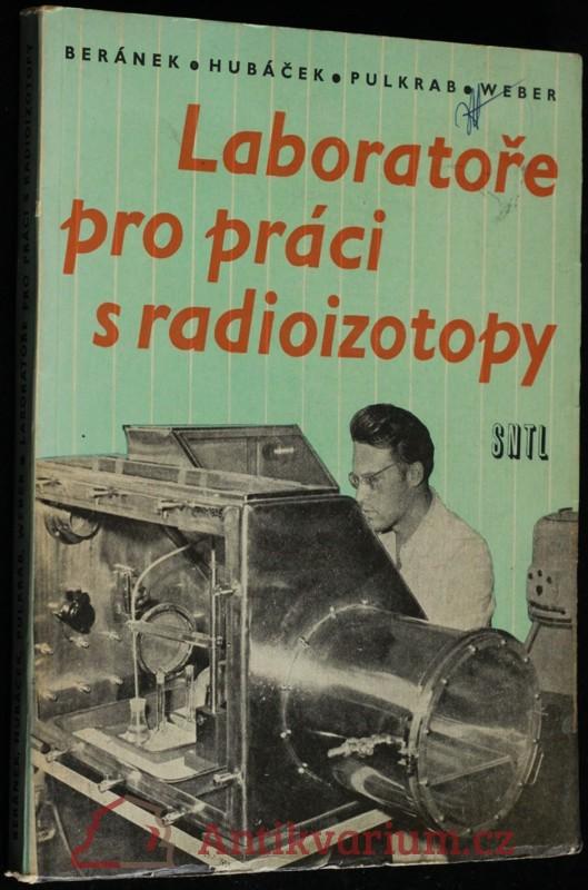 antikvární kniha Laboratoře pro práci s radioizotopy, 1961