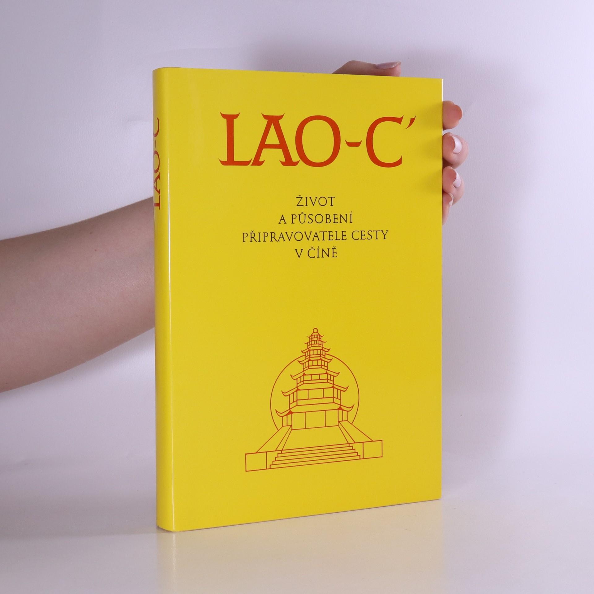 antikvární kniha Lao-C' : život a působení připravovatele cesty v Číně, 1994
