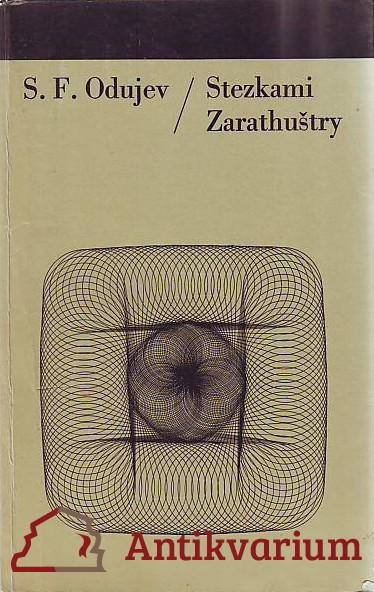 antikvární kniha Stezkami Zarathuštry (Vliv nietzscheovství na německou buržoazní filozofii), 1976
