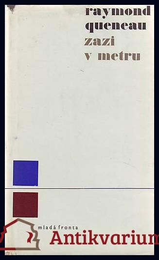 antikvární kniha Zazi v metru, 1969