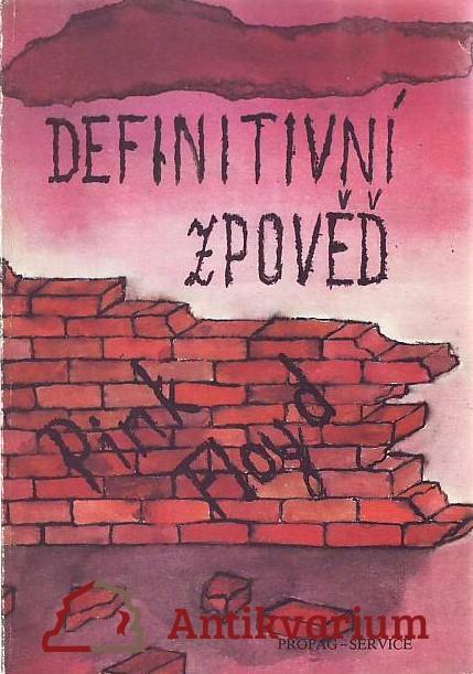 antikvární kniha Pink Floyd. Definitivní zpověď, 1990
