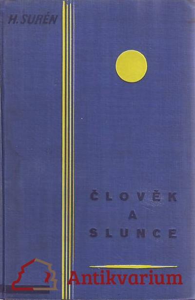 antikvární kniha Člověk a slunce, 1928
