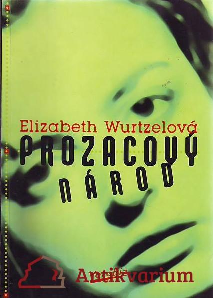 antikvární kniha Prozacový národ, 1997