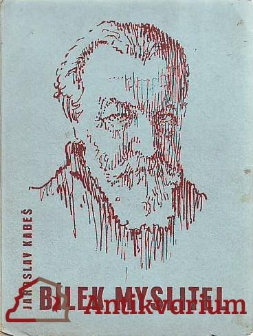 antikvární kniha Bílek myslitel, 1942