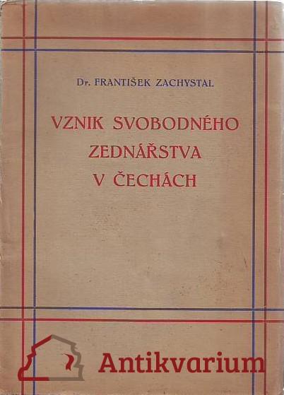 antikvární kniha Vznik svobodného zednářstva v Čechách, 1937