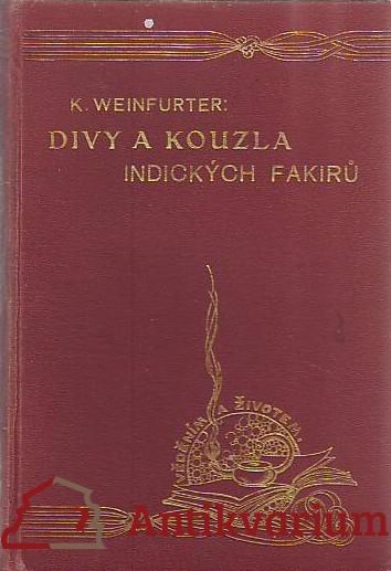 antikvární kniha Divy a kouzla indických fakirů. Studie o fakirismu a jogismu,