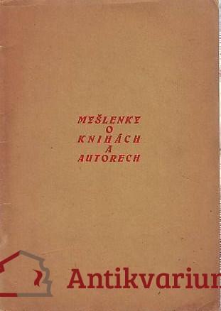 antikvární kniha Myšlenky o knihách a autorech, 1932