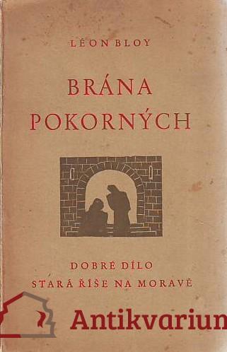 antikvární kniha Brána pokorných. Osmý svazek deníku autorova 1915 - 1917, 1947