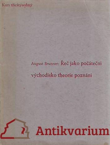 antikvární kniha Řeč jako počáteční východisko theorie poznání, 1936