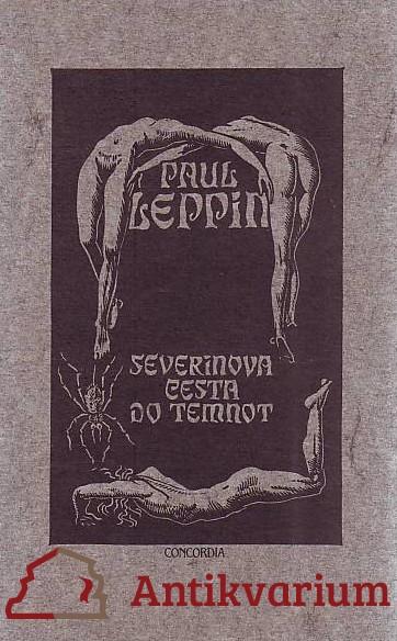 antikvární kniha Severinova cesta do temnot. Pražský strašidelný román, 1992