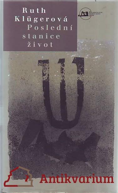 antikvární kniha Poslední stanice život, 1997