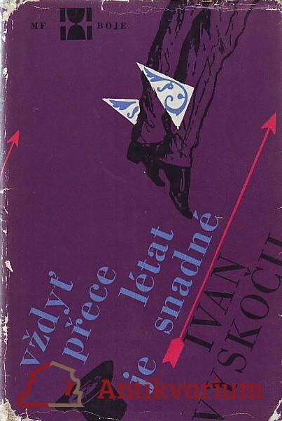 antikvární kniha Vždyť přece létat je snadné, 1964