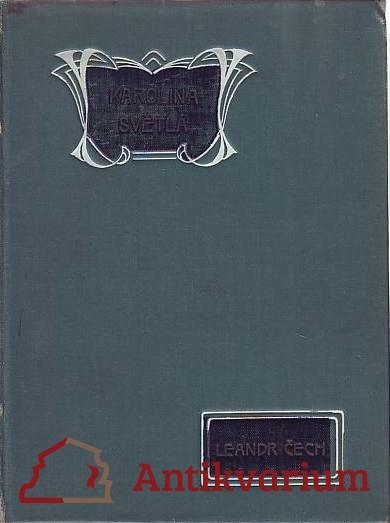 antikvární kniha Karolina Světlá. Obraz literárně-historický,