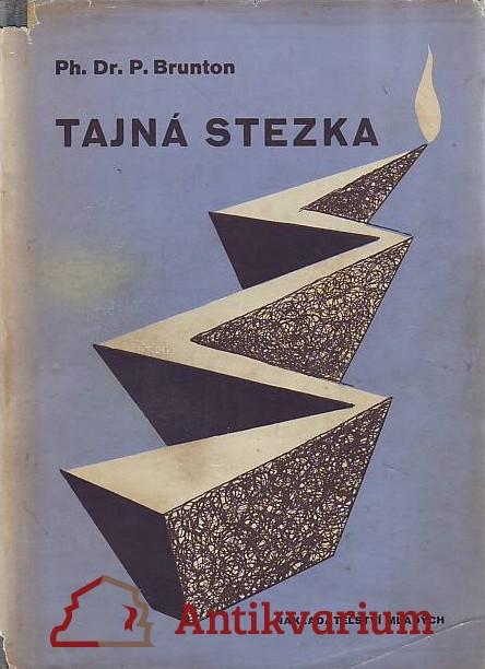 antikvární kniha Tajná stezka, 1947