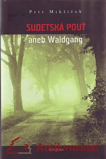 antikvární kniha Sudetská pouť, 2005
