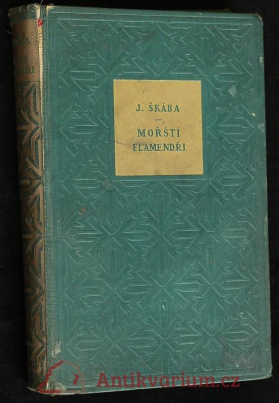 antikvární kniha Mořští flamendři : román, 1936