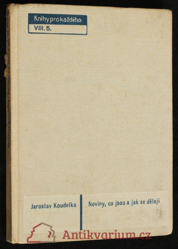 antikvární kniha Noviny, co jsou a jak se dělají, 1932