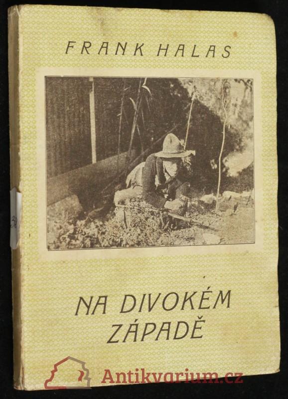 antikvární kniha Na divokém západě, 1930
