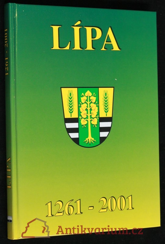 antikvární kniha Lípa : almanach k výročí obce na Podřevnicku 1261-2001, 2001
