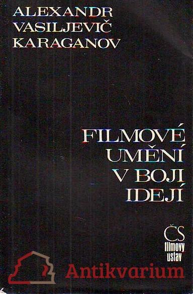 Filmové umění v boji idejí