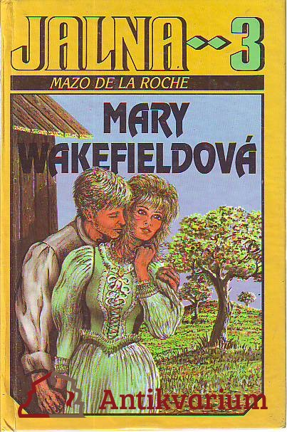 Jalna 3. Mary Wakefieldová.