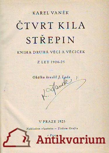Čtvrt kila střepin - Kniha druhá věcí a věciček z let 1924 - 25