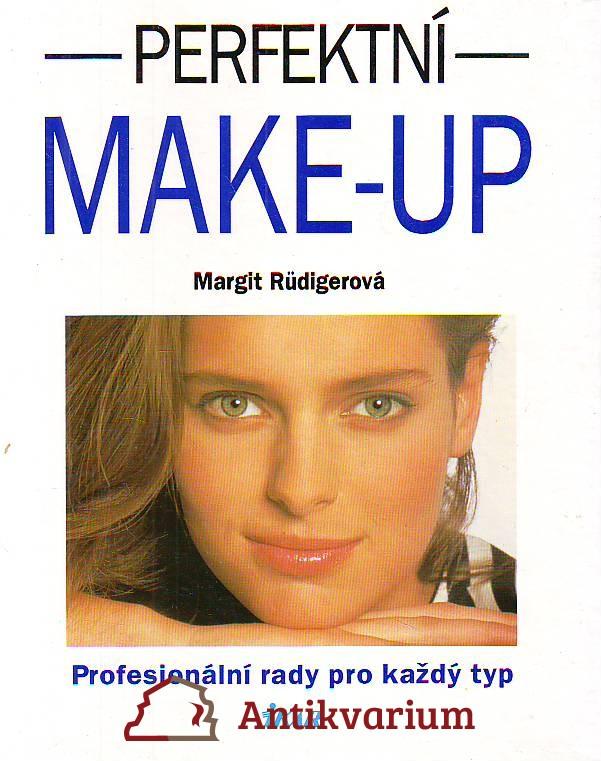 Perfektní make-up. Profesionální rady pro každý typ.