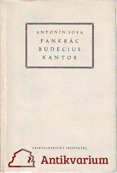 Pankrác Budecius Kantor. Quasi legenda.