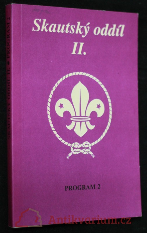 antikvární kniha Skautský oddíl. II., Program 2., 1993