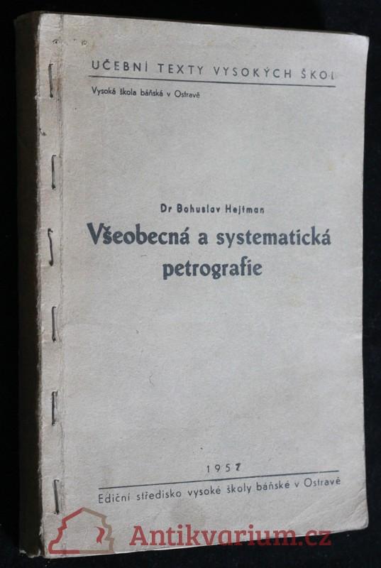 antikvární kniha Všeobecná a systematická petrografie, 1957