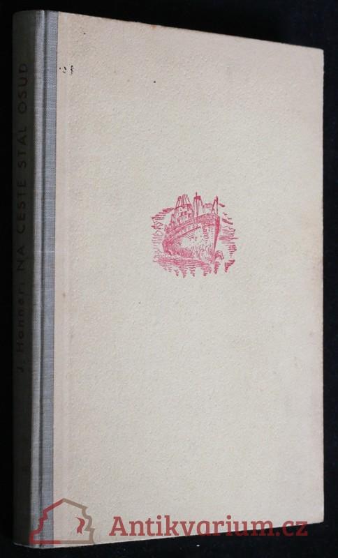 antikvární kniha Na cestě stál osud, 1946