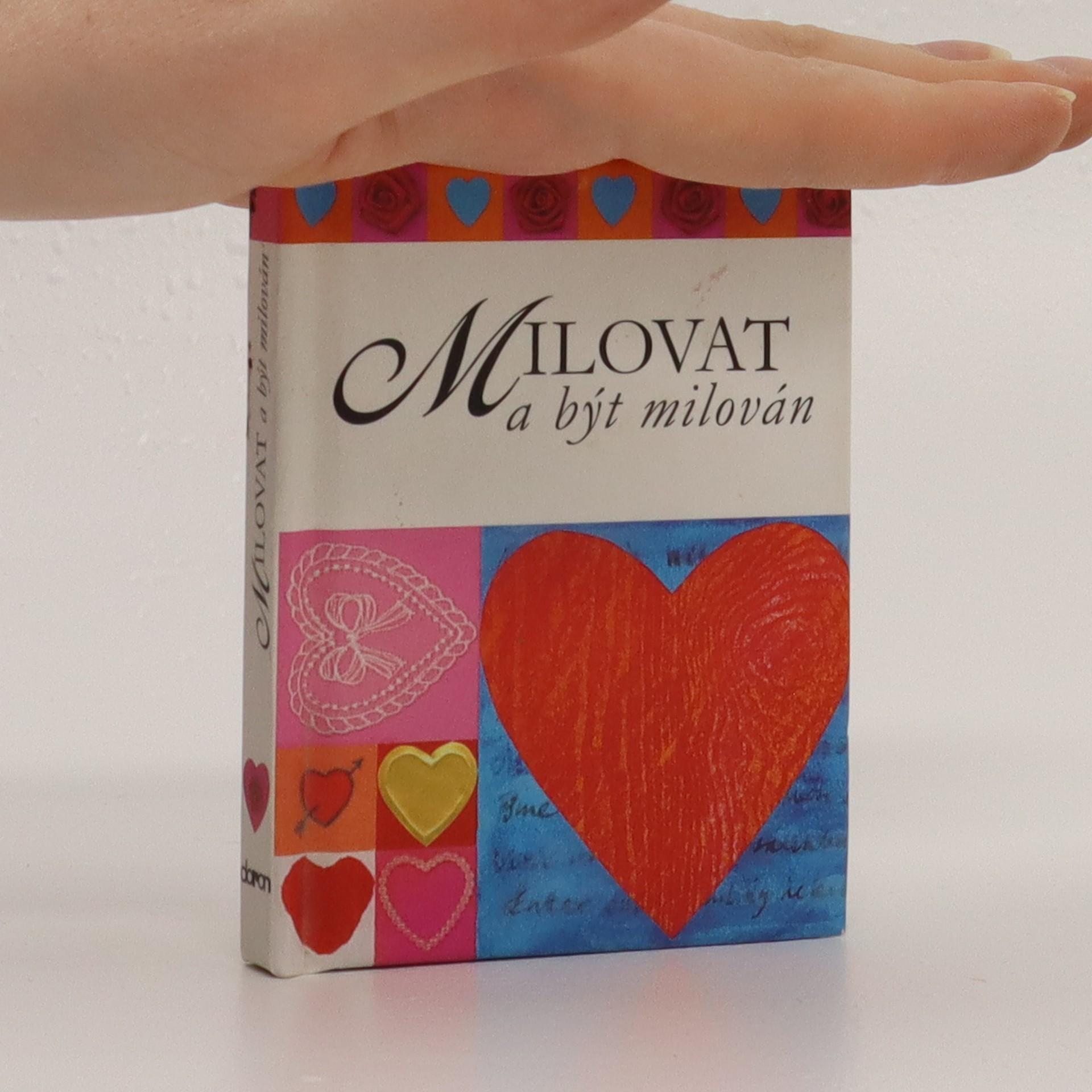 antikvární kniha Milovat a být milován, neuveden