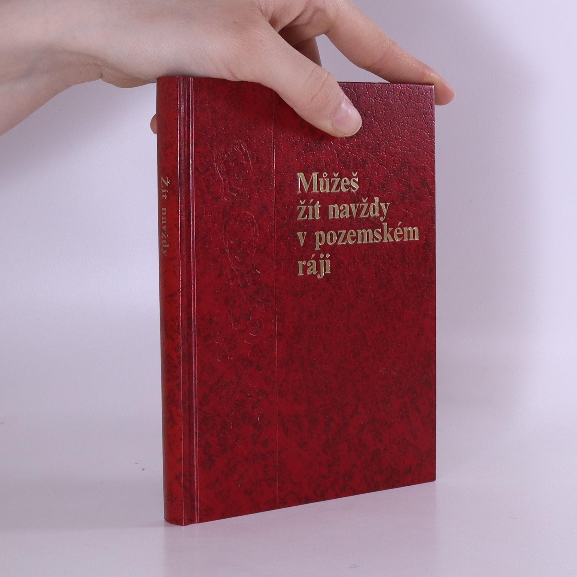 antikvární kniha Můžeš žít navždy v pozemském ráji, neuveden