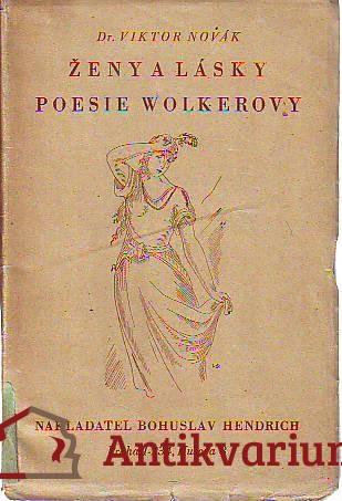 Ženy a lásky poesie Wolkerovy
